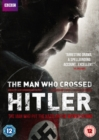 Image for The Man Who Crossed Hitler