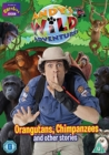 Image for Andy's Wild Adventures: Orangutans, Chimpanzees and Other Stories