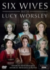 Image for Six Wives With Lucy Worsley