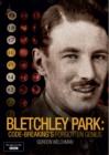 Image for Bletchley Park - Code-breaking's Forgotten Genius