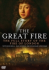 Image for The Great Fire - The Full Story of the Fire of London