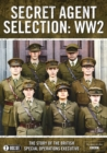 Image for Secret Agent Selection: WW2