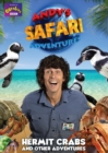 Image for Andy's Safari Adventures: Hermit Crabs & Other Adventures