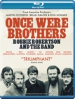Image for Once Were Brothers: Robbie Robertson and the Band