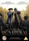 Image for Be Natural - The Untold Story of Alice Guy-Blaché