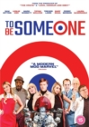 Image for To Be Someone