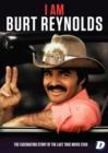 Image for I Am Burt Reynolds