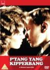 Image for P'Tang, Yang Kipperbang