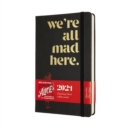 Image for Moleskine Limited Edition Alice in Wonderland 2021 12-Month Daily Large Diary : Mad