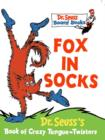 Image for Fox in socks  : Dr. Seuss's book of crazy tongue-twisters