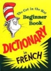 Image for The cat in the hat beginner book dictionary in French