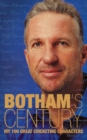 Image for Botham's century  : my 100 great cricketing characters