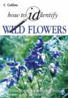 Image for Collins how to identify wild flowers