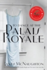 Image for To Dance at the Palais Royale