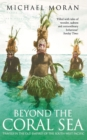 Image for Beyond the coral sea  : travels in the old empires of the South-West Pacific