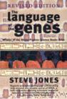 Image for The language of the genes  : biology, history and the evolutionary future