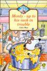Image for Monty - up to his neck in trouble