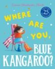 Image for Where are you Blue Kangaroo?