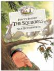 Image for Percy's friends the squirrels
