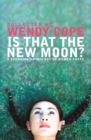 Image for Is that the new moon?  : poems by women poets
