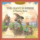 Image for The giant surprise  : a Narnia story