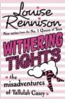 Image for Withering tights  : the misadventures of Tallulah Casey