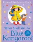 Image for What shall we do, Blue Kangaroo?