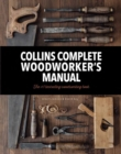 Image for Collins complete woodworker's manual