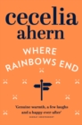 Image for Where rainbows end