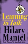 Image for Learning to talk  : short stories