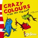 Image for Crazy colours  : a flip-the-flap book