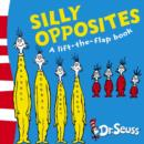 Image for Silly opposites  : a flip-the-flap book