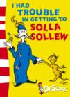Image for I had trouble in getting to Solla Sollew