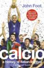 Image for Calcio  : a history of Italian football