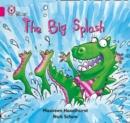 Image for The Big Splash : Band 01b/Pink B