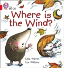 Image for Where is the Wind? : Band 02b/Red B