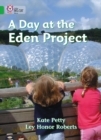 Image for A day at the Eden Project