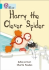 Image for Harry the clever spider
