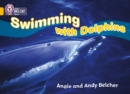 Image for Swimming with Dolphins : Band 09/Gold