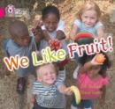 Image for We Like Fruit! : Band 01b/Pink B