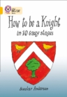 Image for How To Be A Knight : Band 09/Gold