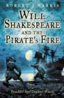 Image for Will Shakespeare and the pirate's fire