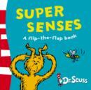 Image for Super senses  : a flip-the-flap book