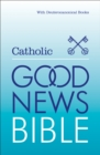 Image for Catholic Good News Bible  : with Deuterocanonical books/Apocrypha