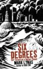 Image for Six degrees  : our future on a hotter planet