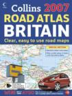 Image for Collins 2007 road atlas Britain  : clear, easy to use road maps
