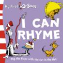 Image for I can rhyme  : flip the flaps with the Cat in the Hat!