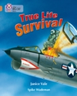 Image for True life survival