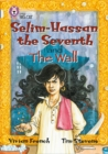 Image for Selim-Hassan the seventh  : and The wall