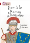 Image for How to be a Roman